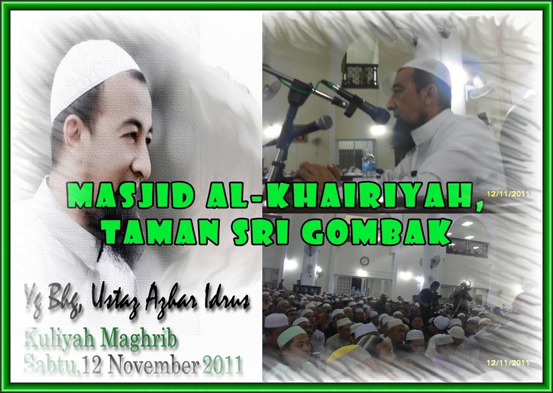 Kuliah Ustaz Azhar Idrus